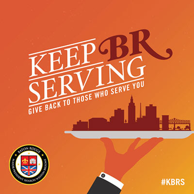 Keep Baton Rouge Serving